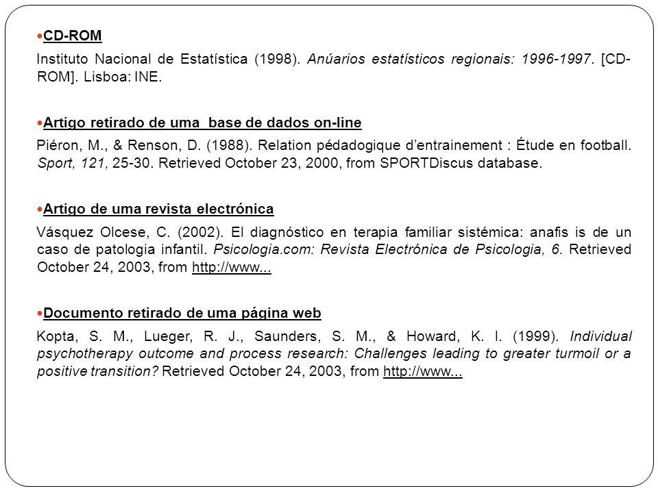 CD-ROM Instituto Nacional de Estatística (1998). Anúarios estatísticos regionais: 1996-1997. [CD- ROM]. Lisboa: INE.